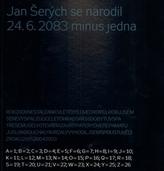 Jan Šerých se narodil 24.6. 2083 minus jedna