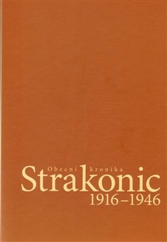 Obecní kronika Strakonic 1916-1946 + CD