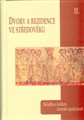 Dvory a rezidence ve středověku II.