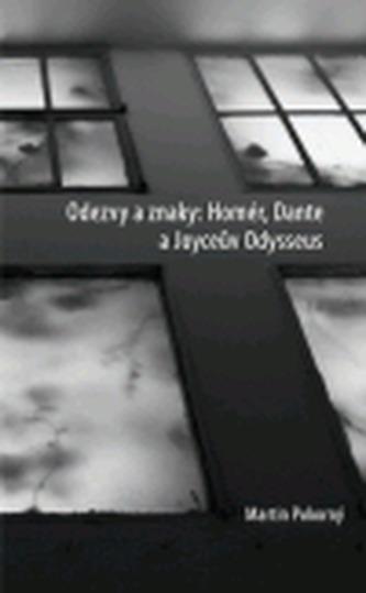 Odezvy a znaky: Homér, Dante a Joyceův Odysseus