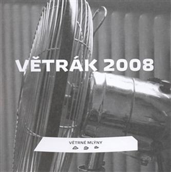 Větrák 2008