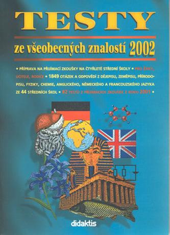 Testy ze všeobecných znalostí 2002