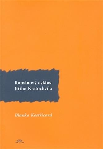 Románový cyklus Jiřího Kratochvila