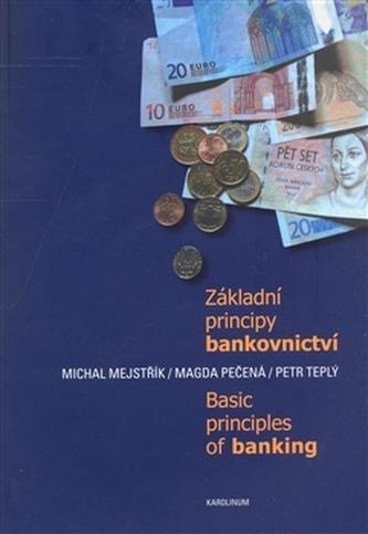 Základní principy bankovnictví / Basic Principles of Banking