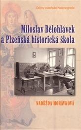 Miloslav Bělohlávek a Plzeňská historická škola