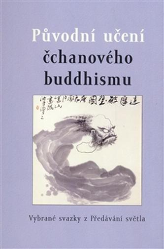 Původní učení čchanového buddhismu