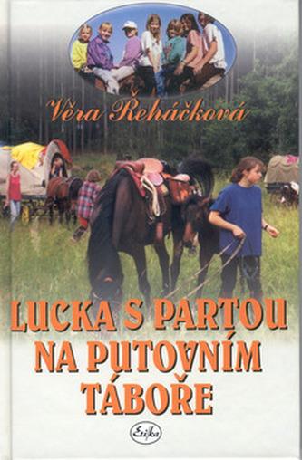 Lucka s partou na putovním táboře