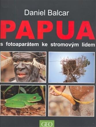 Papua s fotoaparátem ke stromovým lidem