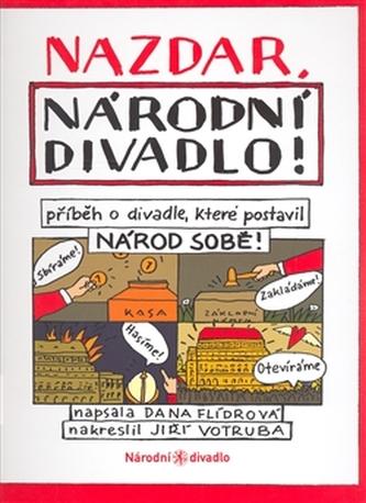 Nazdar, Národní divadlo