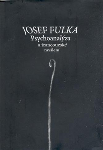 Psychoanalýza a francouzské myšlení