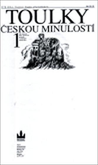 Toulky českou minulostí 1 - Petr Hora-Hořejš
