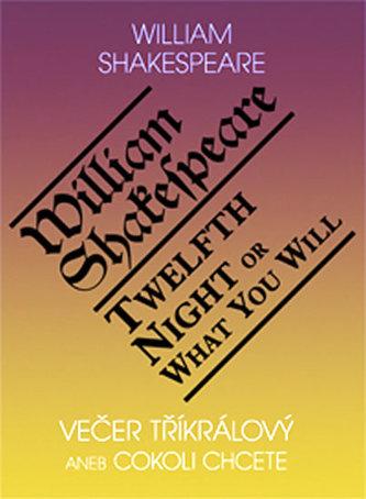 Večer tříkrálový aneb cokoli chcete / Twelth Night, or What You Will