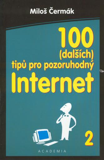 100 (dalších) tipů pro pozoruhodný Internet 2