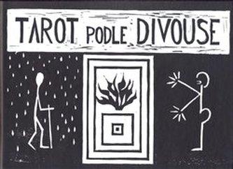 Tarot podle Divouse - Rudolf Rousek