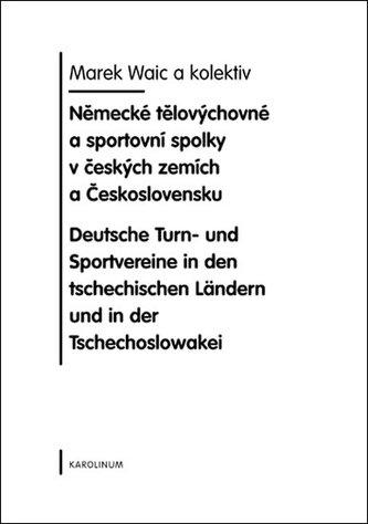 Německé tělovýchovné a sportovní spolky v českých zemích a Československa
