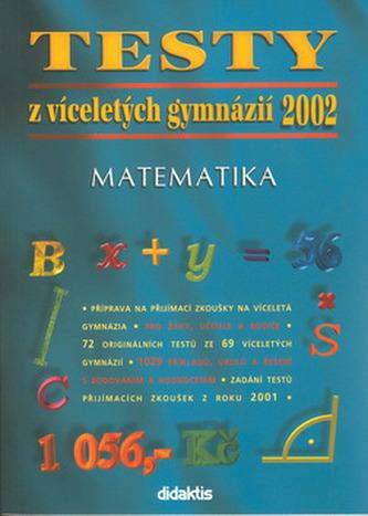 Testy z víceletých gymnázií 2002