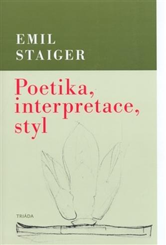Poetika, interpretace, styl