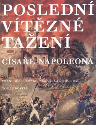 Poslední vítězné tažení císaře Napoleona