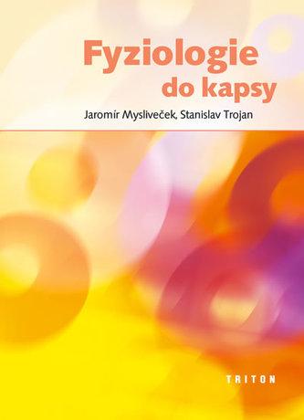Fyziologie do kapsy - Jaromír Mysliveček