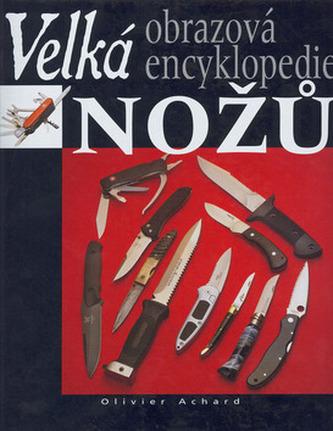 Velká obrazová encyklopedie nožů