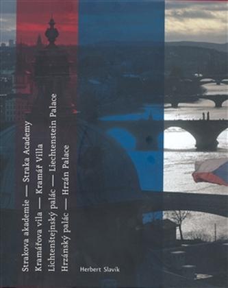 Strakova akademie-Kramářova vila-Lichtenštejnský palác-Hrzánvský palác