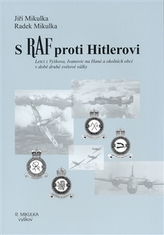 S RAF proti Hitlerovi