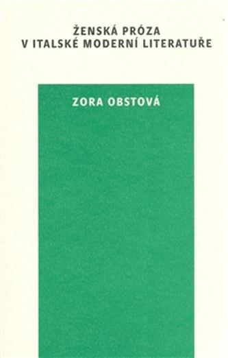 Ženská próza v italské moderní literatuře