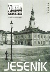 Zmizelá Morava a Slezsko - Jeseník