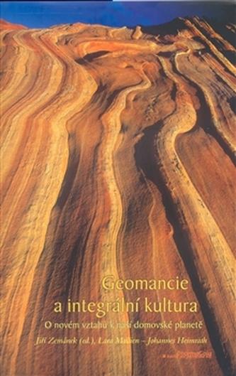 Geomancie a integrální kultura - Eva Doležalová