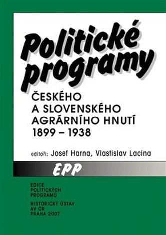 Politické programy českého a slovenského agrárního hnutí 1899-1938
