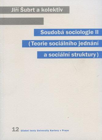 Soudobá sociologie II - Jiří Šubrt