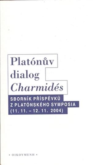 Platónův dialog Charmidés - kol.