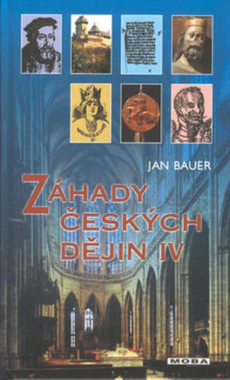 Záhady českých dějin IV