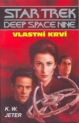 Star Trek - Deep Space 9 - Vlastní krví