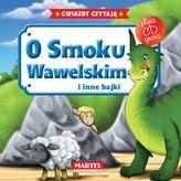 O smoku Wawelskim i inne bajki + CD