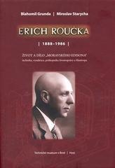 Erich Roučka /1888 – 1986/