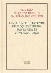 Vliv díla Jacquesa Derridy na současné myšlení