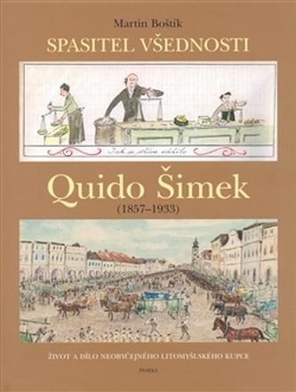 Quido Šimek - Spasitel všednosti