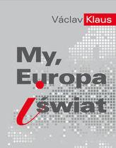 My, Europa i świat