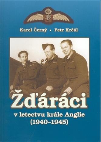 Žďáráci v letectvu krále Anglie (1940 - 1945)