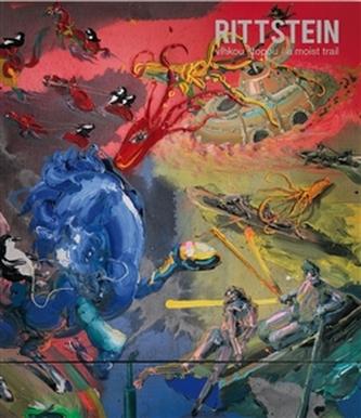 Michael Rittstein - vlhkou stopou / a moist trail