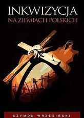 Inkwizycja na ziemiach polskich