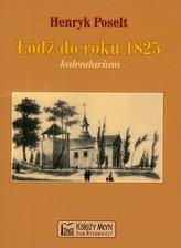 Łódź do roku 1825 kalendarium