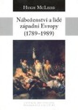 Náboženství a lidé západní Evropy 1789-1989