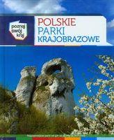 Polskie Parki Krajobrazowe Poznaj swój kraj