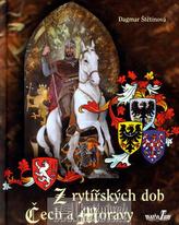 Z rytířských dob Čech a Moravy