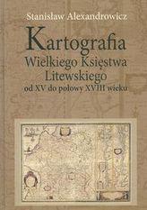 Kartografia Wielkiego Księstwa Litewskiego od XV do połowy XVIII wieku