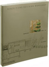 Renzo Piano Building Workshop: Complete Works Volume 4
