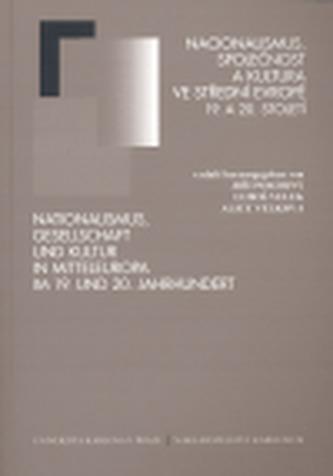 Nacionalismus, společnost a kultura ve střední Evropě 19. a 20. století