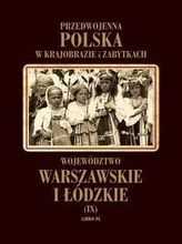 Województwo warszawskie i łódzkie Tom 9